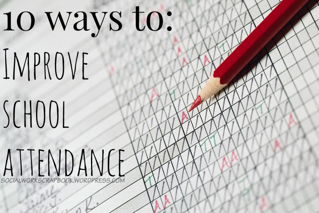 10 ways to IMPROVE School ATTENDANCE