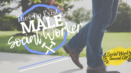 Interview with a Male Social Worker